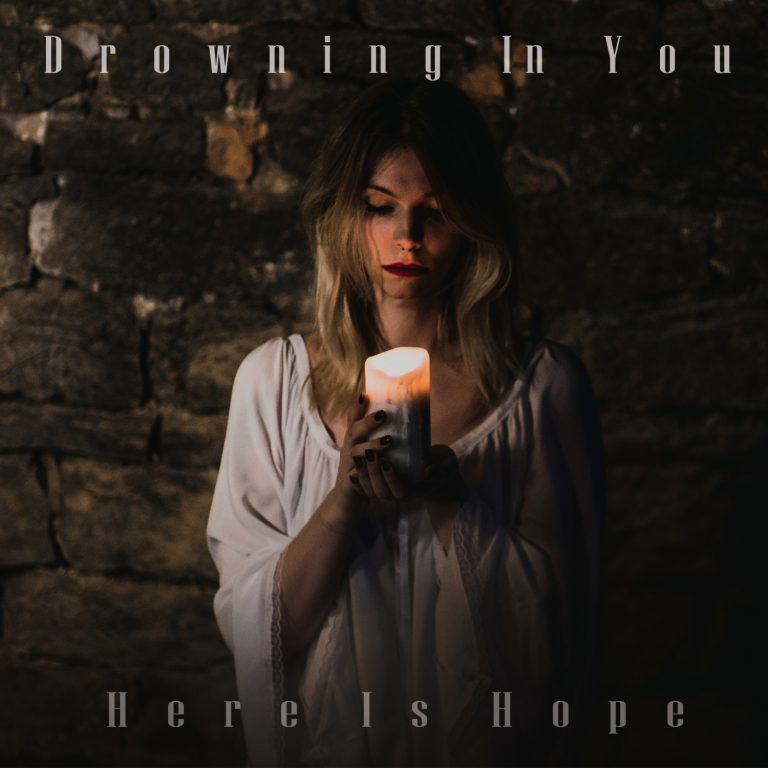 Drowning in You – Here Is Hope Review