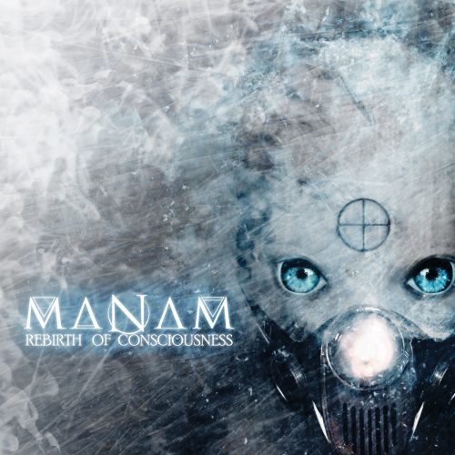Manam - Rebirth of Consciousness 01