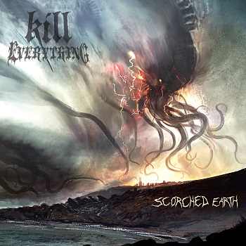 Kill Everything – Scorched Earth [Things You Might Have Missed 2018]