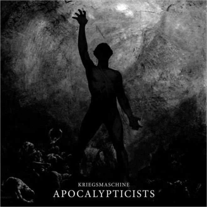 Kriegsmaschine – Apocalypticists [Things You Might Have Missed 2018]