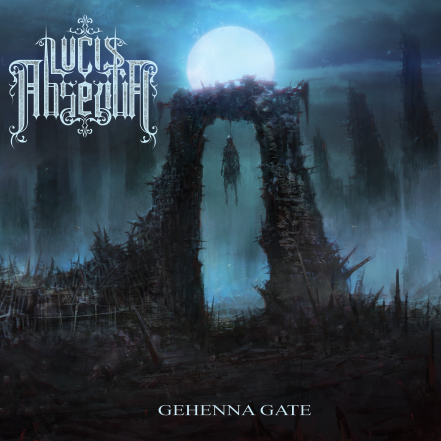 Lucis Absentia – Gehenna Gate [Things You Might Have Missed 2018]