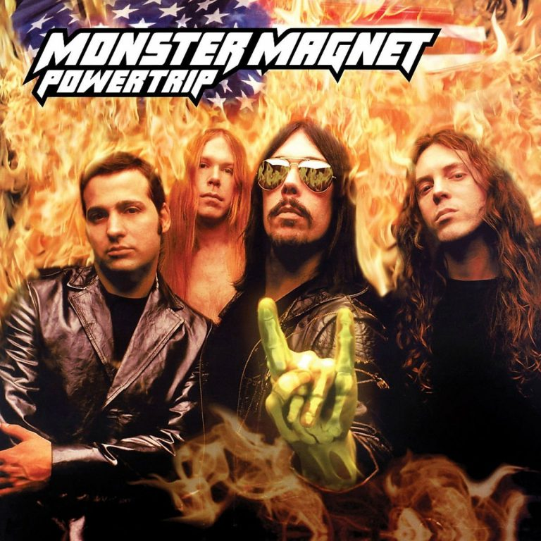 Yer Metal Is Olde: Monster Magnet – Powertrip
