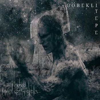 Order ov Riven Cathedrals – Göbekli Tepe [Things You Might Have Missed 2018]