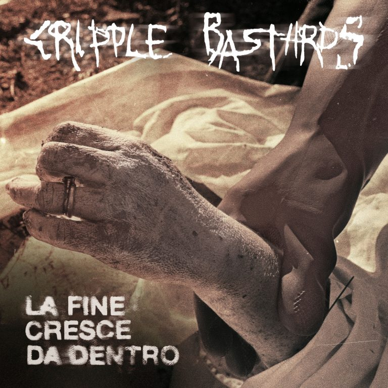 Cripple Bastards – La Fine Cresce da Dentro Review