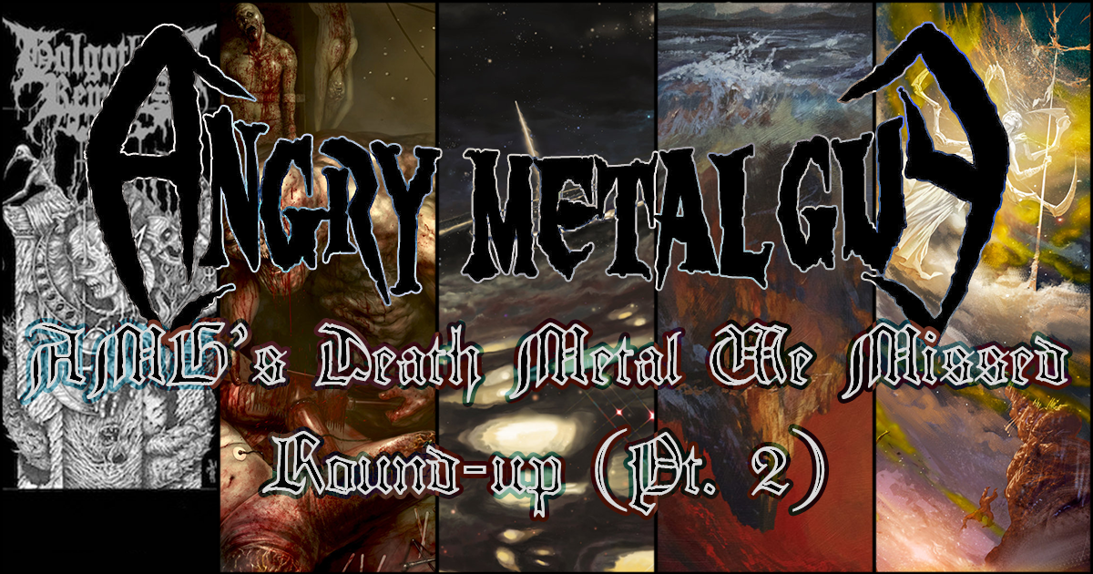 Death Metal We Missed, Part II!