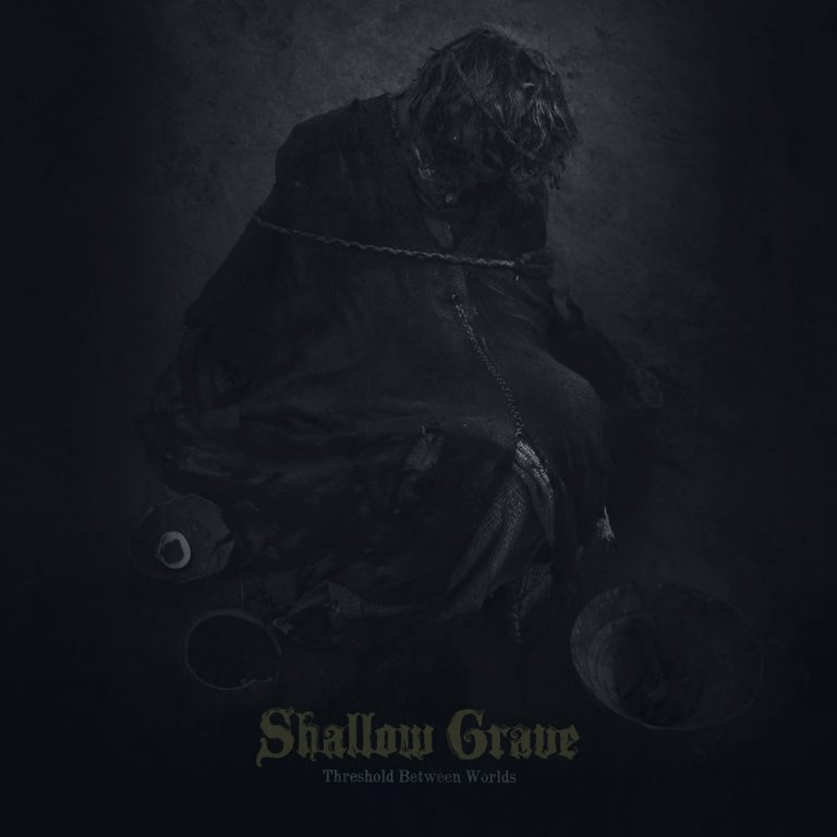 Shallow Grave – Threshold between Worlds Review