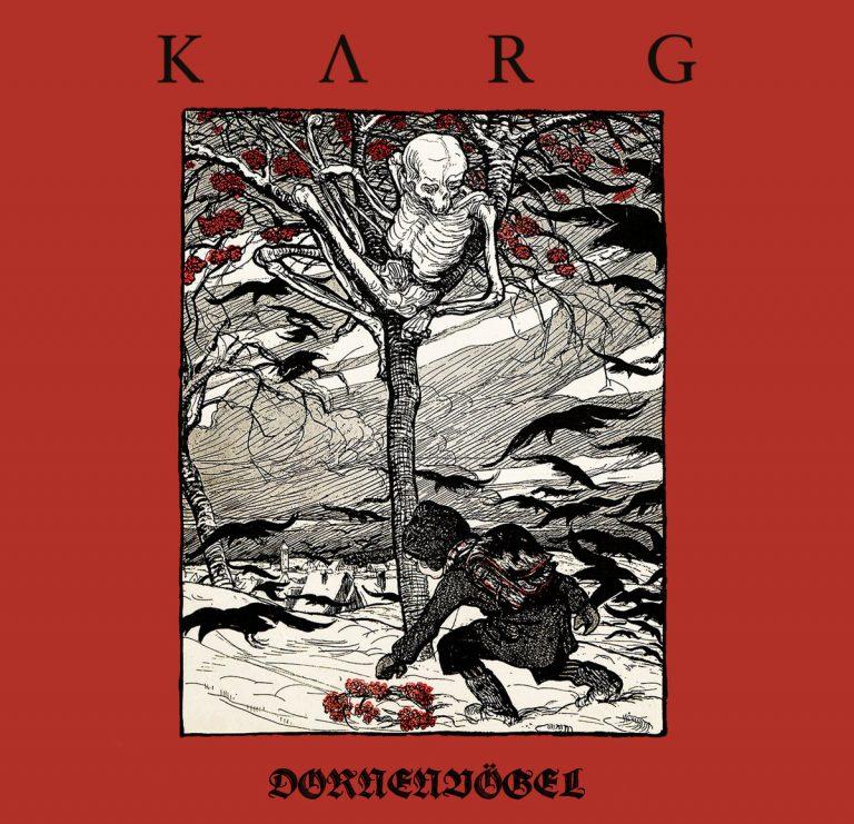 Karg – Dornenvögel [Things You Might Have Missed 2018]