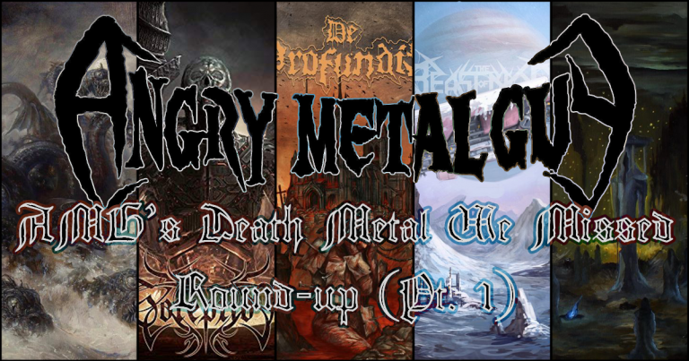 The Ridiculous Year o' Death Metal Round-up, Part 1 [Things You Might Have Missed 2018]