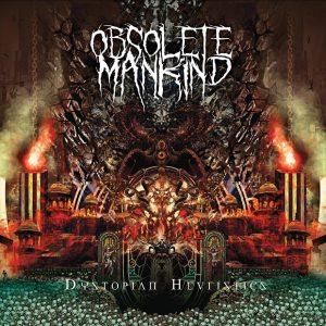 Obsolete Mankind - Dystopian Heuristics