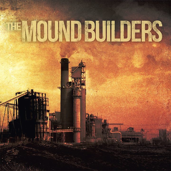 The Mound Builders – The Mound Builders Review