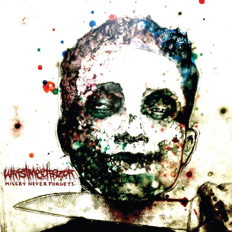 Wristmeetrazor – Misery Never Forgets Review