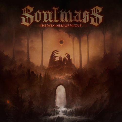Soulmass - The Weakness of Virtue 01