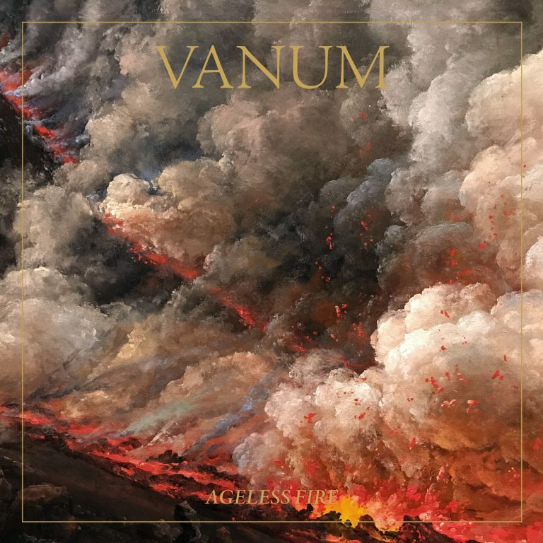 Vanum – Ageless Fire Review