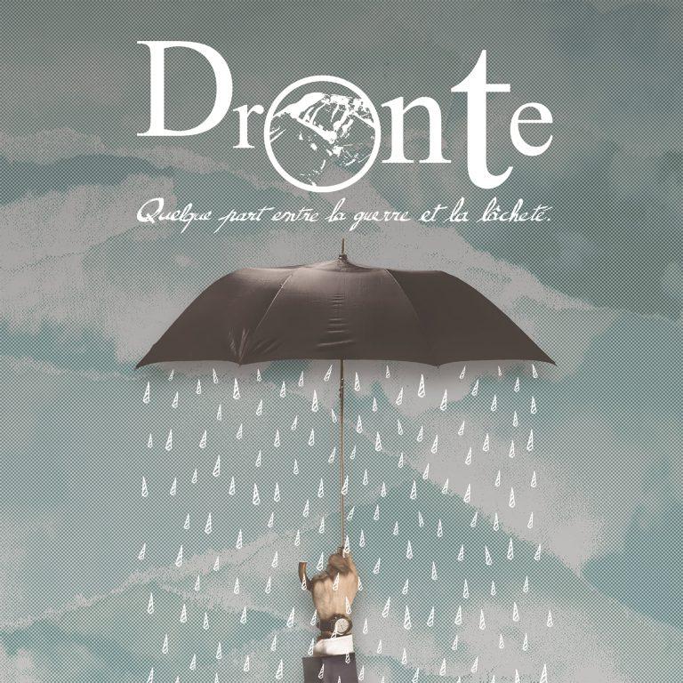 Dronte – Quelque Part Entre La Guerre Et La Lâcheté Review
