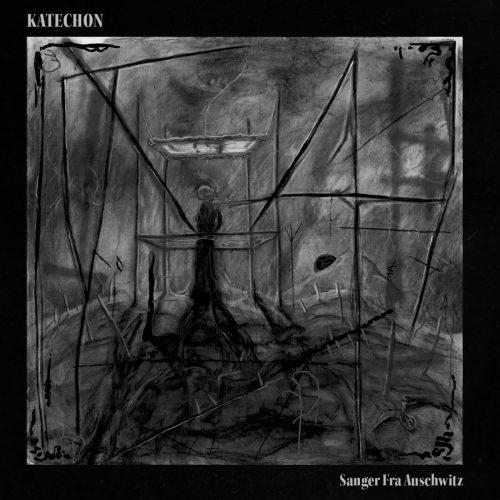 Katechon - Sanger fra Auschwitz 01