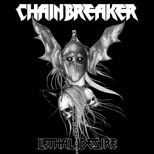 Chainbreaker - Lethal Desire 01