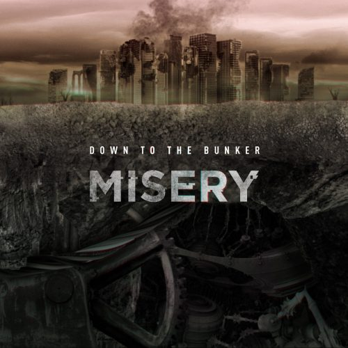 Down to the Bunker - Misery 01