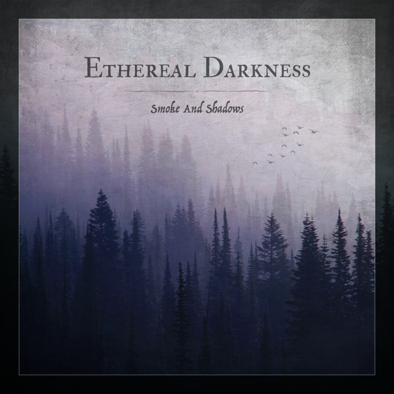 Ethereal Darkness – Smoke and Shadows Review
