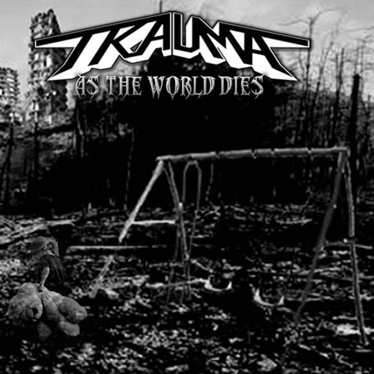 Trauma – As the World Dies Review