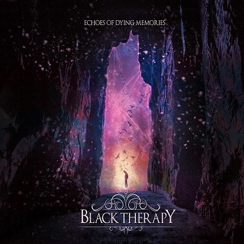 Black Therapy – Echoes of Dying Memories Review