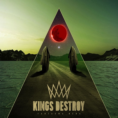 Kings Destroy – Fantasma Nera Review