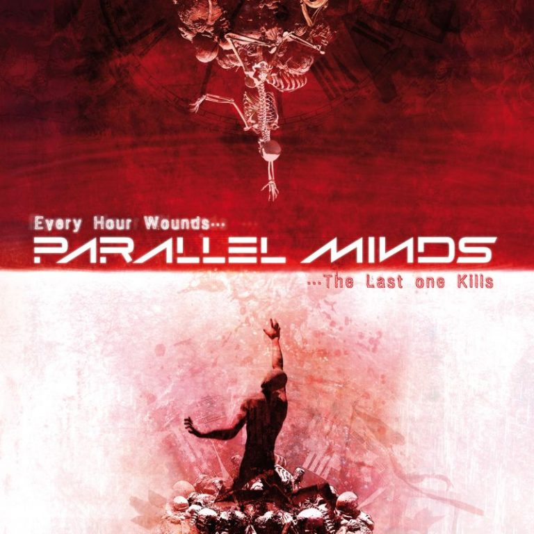 Parallel Minds – Every Hour Wounds… The Last One Kills Review