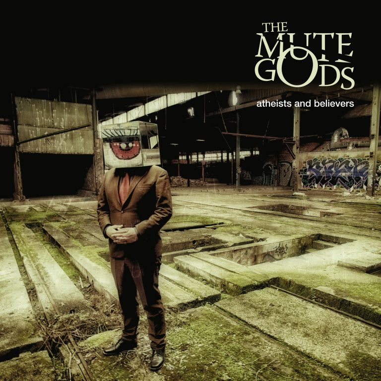 The Mute Gods – Atheists & Believers Review