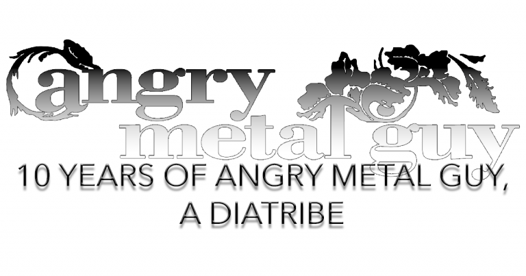 Angry Metal Guy Speaks: On Getting Older, Hating Sludge, and Always Being Right (or Ten Years of Angry Metal Guy, a Diatribe)