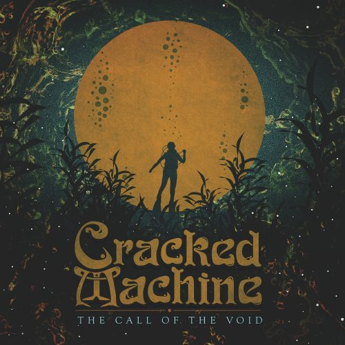 Cracked Machine - The Call of the Void 01