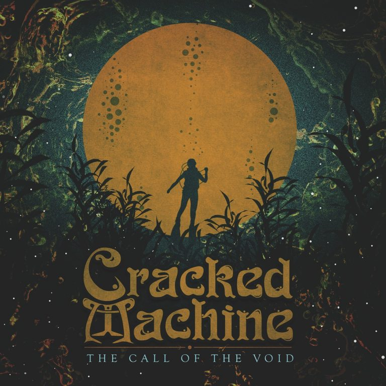 Cracked Machine – The Call of the Void Review