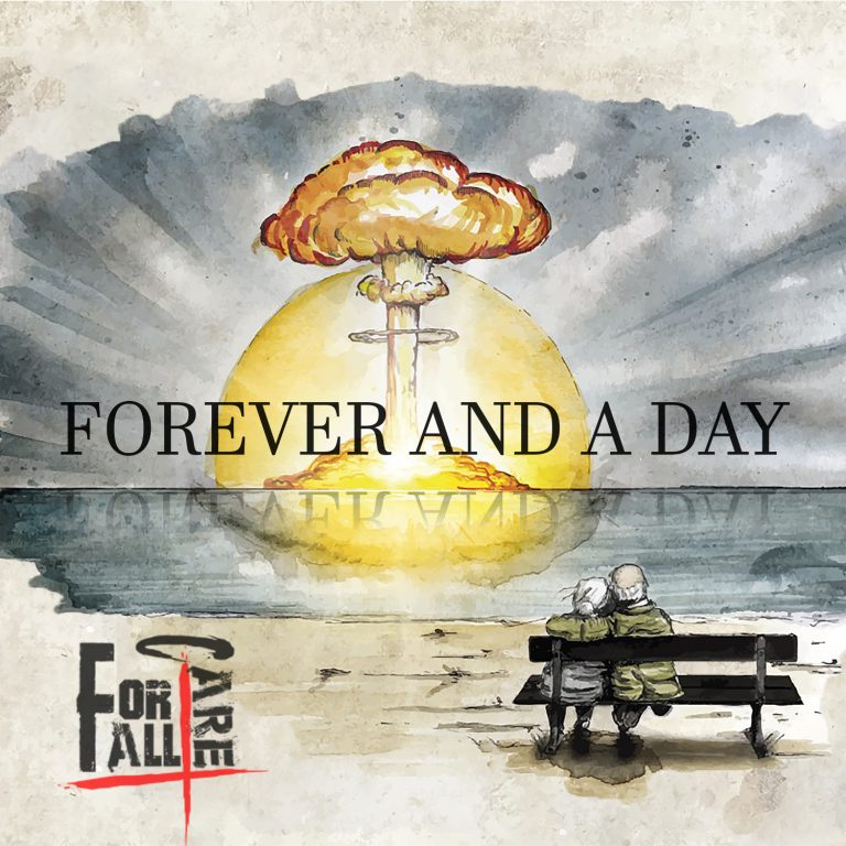 For All I Care – Forever and a Day Review