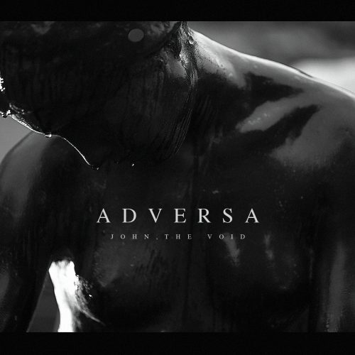 John, the Void - III - Adversa