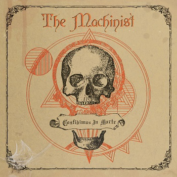 The Machinist – Confidimus in Morte Review