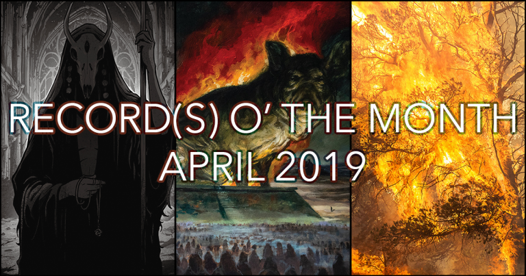 Record(s) o' the Month – April 2019