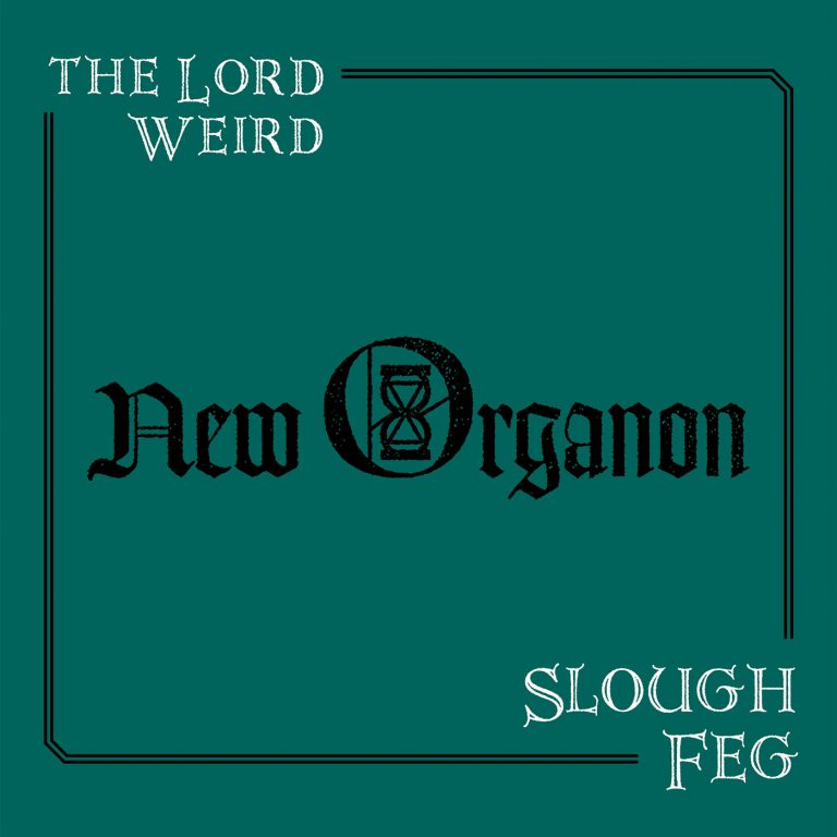 The Lord Weird Slough Feg – New Organon Review