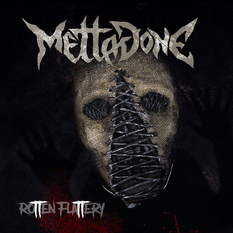 Mettadone – Rotten Flattery Review