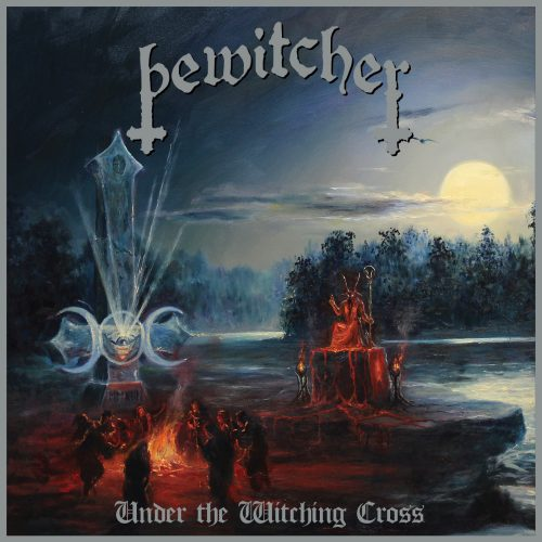 Bewitcher - Under the Witching Cross Review | Angry Metal Guy