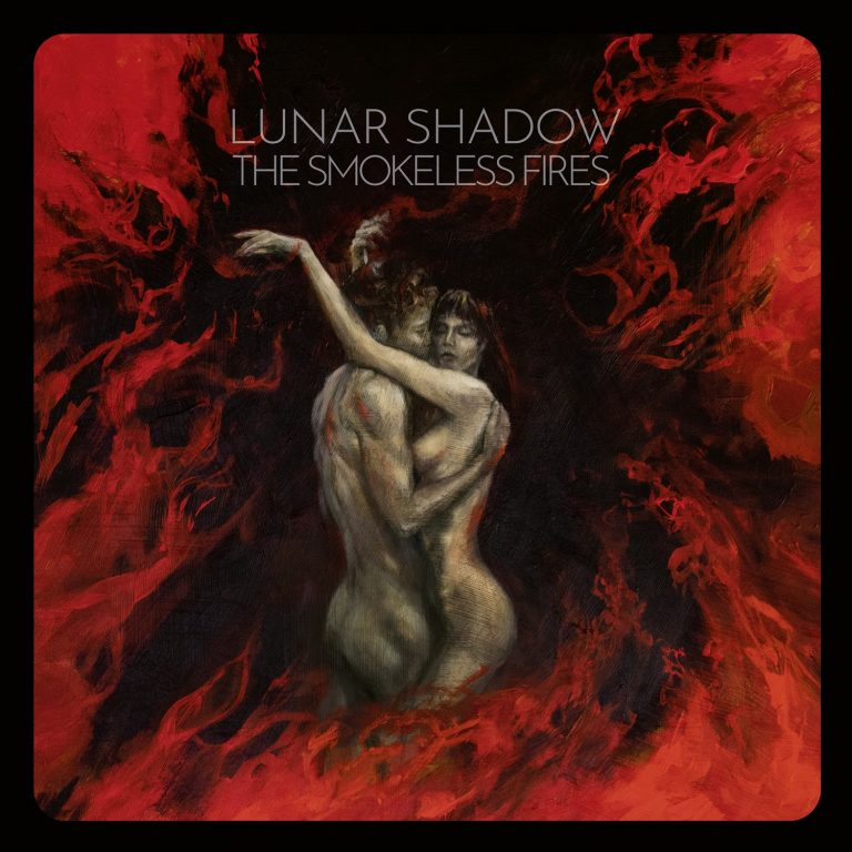 Lunar Shadow – The Smokeless Fires Review