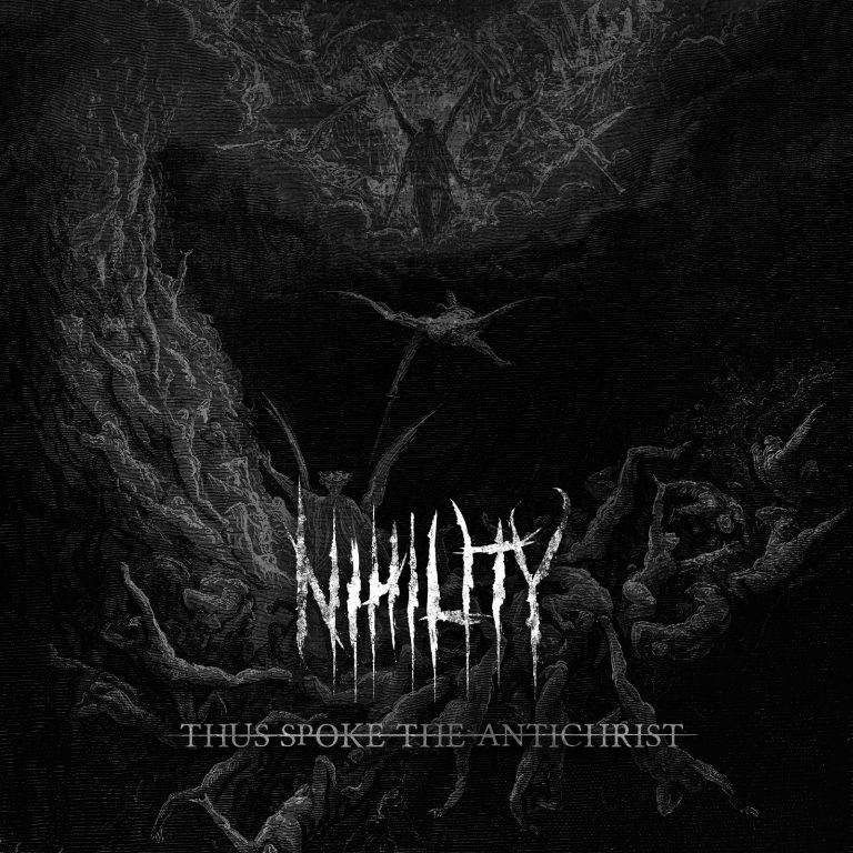 Nihility – Thus Spoke the Antichrist Review