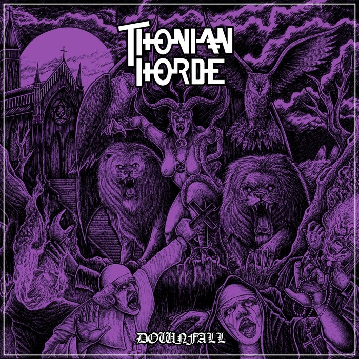 Thonian Horde – Downfall Review