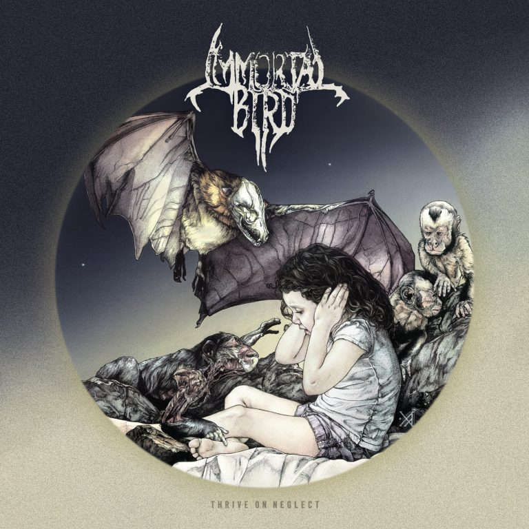 Immortal Bird – Thrive on Neglect Review