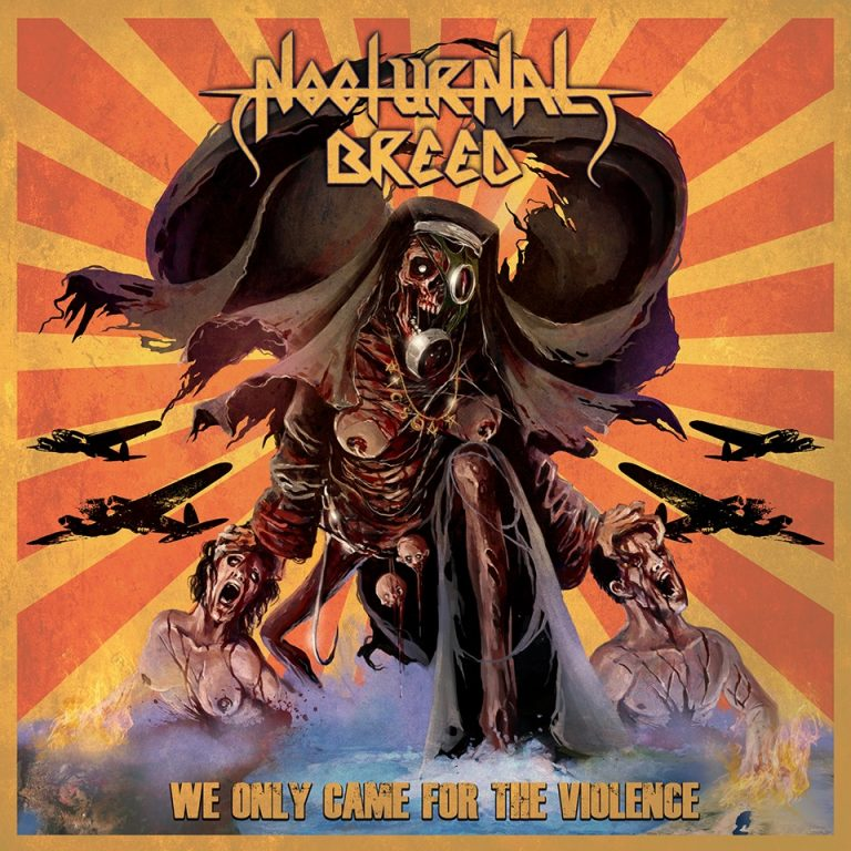 Nocturnal Breed – We Only Came for Violence Review