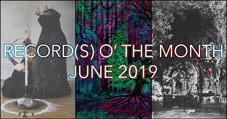 Record(s) o' the Month – June 2019?