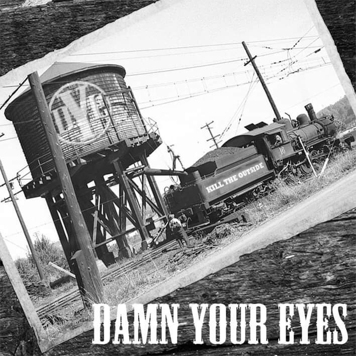 Damn Your Eyes – Kill the Outside Review