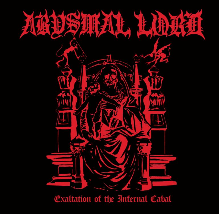 Abysmal Lord – Exaltation of the Infernal Cabal Review