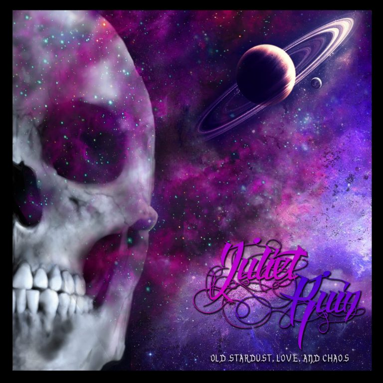 Juliet Ruin – Old Stardust, Love, and Chaos Review