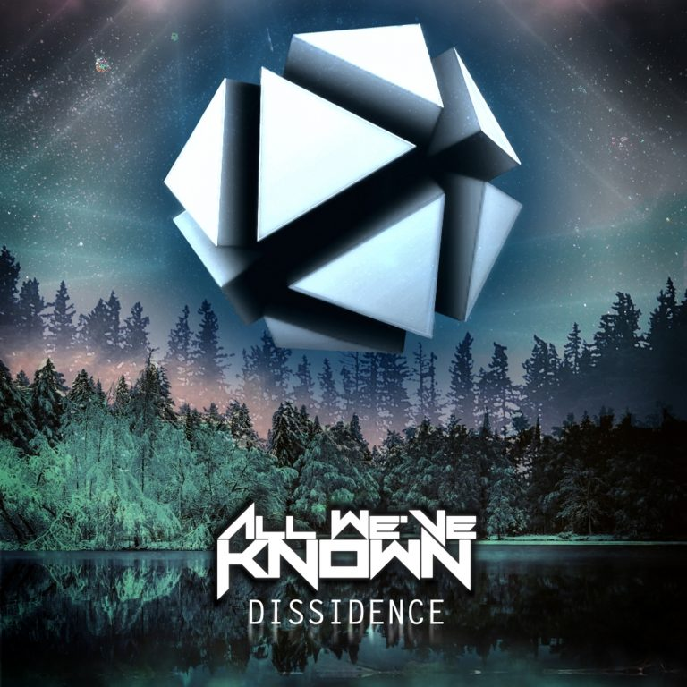 All We've Known – Dissidence Review