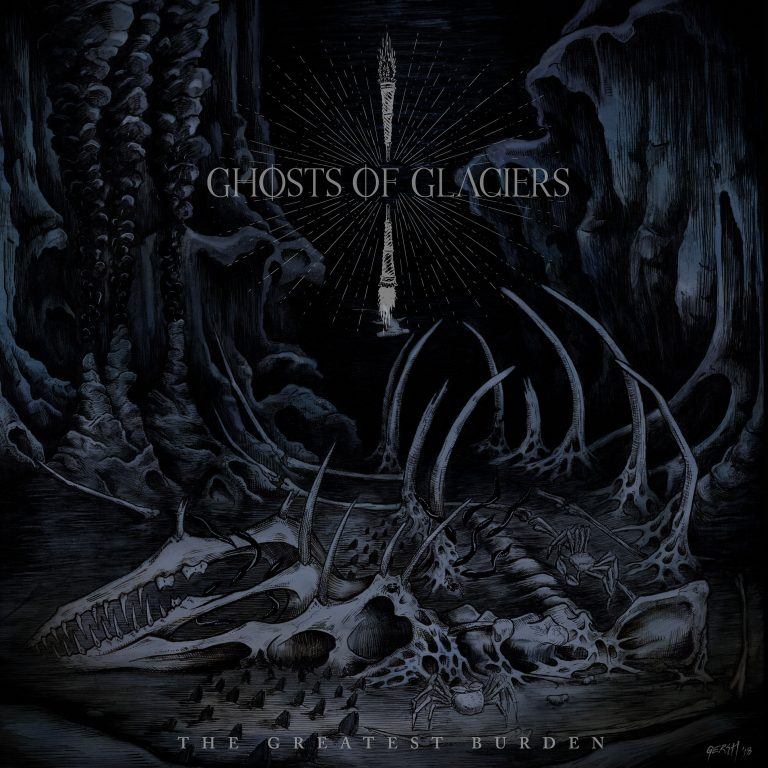 Ghosts of Glaciers – The Greatest Burden Review