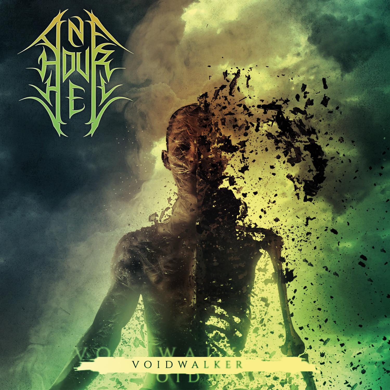 One Hour Hell - Voidwalker 01