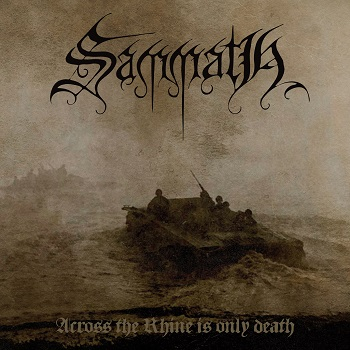 Sammath – Across the Rhine Is Only Death Review